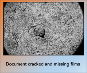 Document cracked and missing films